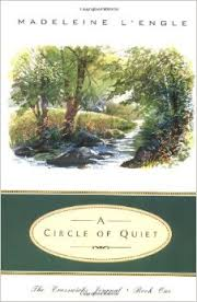 a circle of quiet lengle