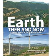 earth then and now fred pearce